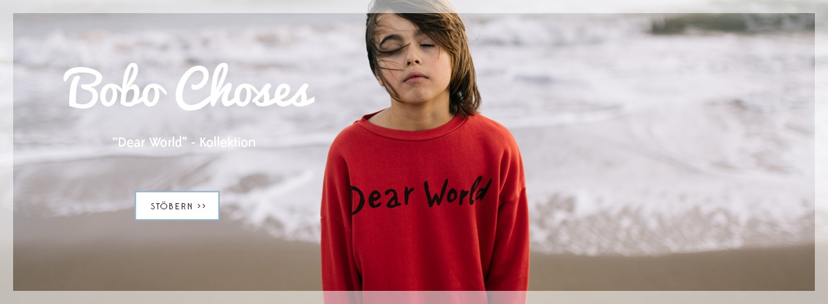 Bobo Choses - Dear World-Kollektion